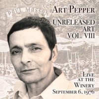 Art Pepper: Art Pepper: Unreleased Art - Vol. VIII (2013)