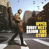 Album Upper Westside Story by Bobby Broom