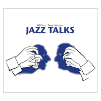 VEIN feat. Dave Liebman: VEIN featuring Dave Liebman - Jazz Talks