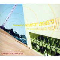 Variable Geometry Orchestra, Live at Casa da Música  / VGO by Abdul Moimême