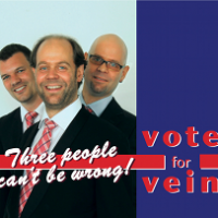 Vote For Vein: Three People Can't Be Wrong!