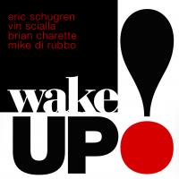 Vin Scialla /Eric Schugren /Brian Charette /Mike DiRubbo