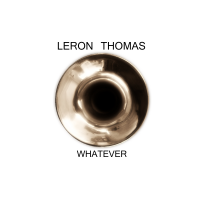 Album Whatever by Leron Thomas