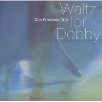 Album Waltz For Debby by Don Friedman