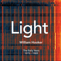 "New NoBusiness Records Archive Series Release: William Hooker ""Light. The Early Years 1975-1989"""