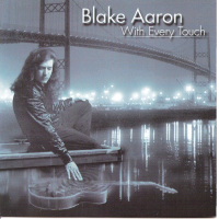 Album With Every Touch  by Blake Aaron