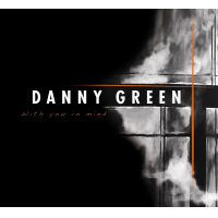 Album With You In Mind by Danny Green