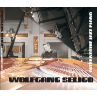 Wolfgang Seligo - Alternative Jazz Piano