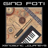 Album Xenosonic Journeys by Gino Foti