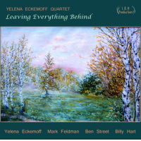 2016 top 50 most recommended CD reviews: Leaving Everything Behind by Yelena Eckemoff Quartet