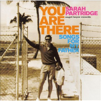 You Are There: Songs For My Father