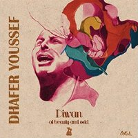 Album Diwan Of Beauty And Odd by Dhafer Youssef