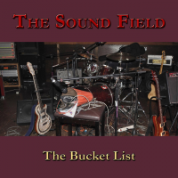 Album The Bucket List by The Sound Field