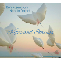 Album Kites and Strings by Ben Rosenblum