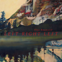 "Tina Raymond CD Release Celebration For ""Left Right Left,"" Thursday, April 6th At The Blue Whale, Los Angeles"