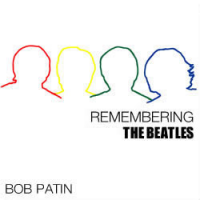 Album Remembering the Beatles by Bob Patin