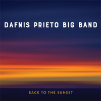 Album Back to the Sunset by Dafnis Prieto
