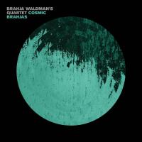 Album Cosmic Brahjas by Brahja Waldman