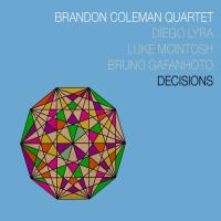 Album Decisions by Brandon Coleman