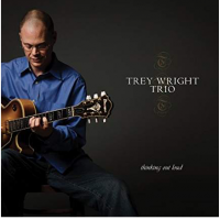 Album Thinking Out Loud by Trey Wright