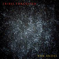 Album Tribes Forgotten by Dan Kassel