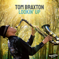 Lookin' Up by Tom Braxton