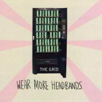 Album The Grid - 'Wear More Headbands' by Tim Jago