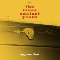 The Blues Against Youth: Apprentice