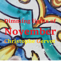 Album Dimming lights of November by Christophe Gervot