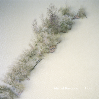 Album Float by Michel Banabila