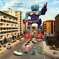 Album  Zubatto Syndicate 2 by Andrew Boscardin