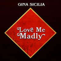 Album Love Me Madly