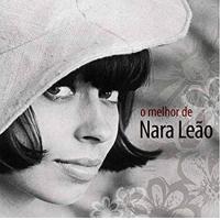 Nara Leão: Muse of the Bossa Nova