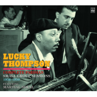 Lucky Thompson: Paris 1956-59
