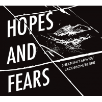 Tomo Jacobson: Shelton/Tarwid/Jacobson/Berre - Hopes and Fears