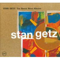 Stan Getz: Stan Getz: The Bossa Nova Albums
