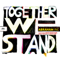 Together We Stand by Abraham Inc.