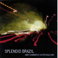 Album Splendid Brazil by Andy Summers