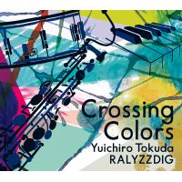 Album Crossing Colors by Yuichiro Tokuda