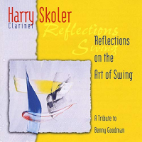 Album Reflections On The Art Of Swing by Harry Skoler