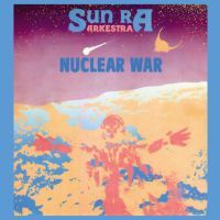 "Read ""Sun Ra Nuclear War: A Smooth Soundtrack to the Apocalypse"" reviewed by Matt Hooke"