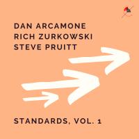 Album Standards, Vol. 1 by Dan Arcamone