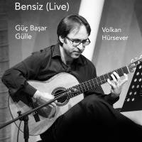 Album Bensiz (Live) by Güç Başar Gülle