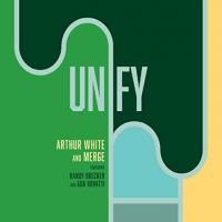 Album Unify by Arthur White