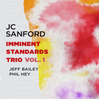 """Read """"Imminent Standards Trio Vol. 1"""" reviewed by Jack Bowers"""