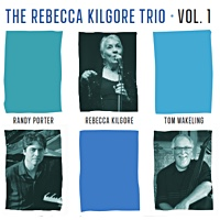 The Rebecca Kilgore Trio, Vol. 1