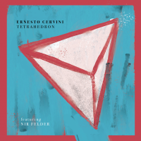 Album Tetrahedron by Ernesto Cervini