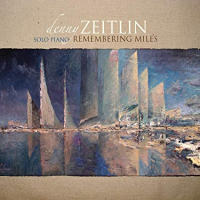 Album Remembering Miles by Denny Zeitlin