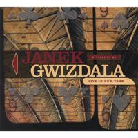 Janek Gwizdala: Mystery to Me-Live in New York