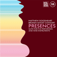 Album Presences by Matthew Goodheart
